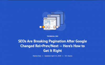 SEOs Are Breaking Pagination After Google Changed Rel=Prev/Next — Here's How to Get It Right
